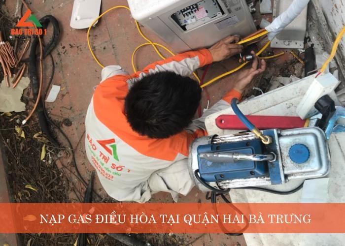 Nạp gas điều hòa quận Hai Bà Trưng đảm bảo chính hãng