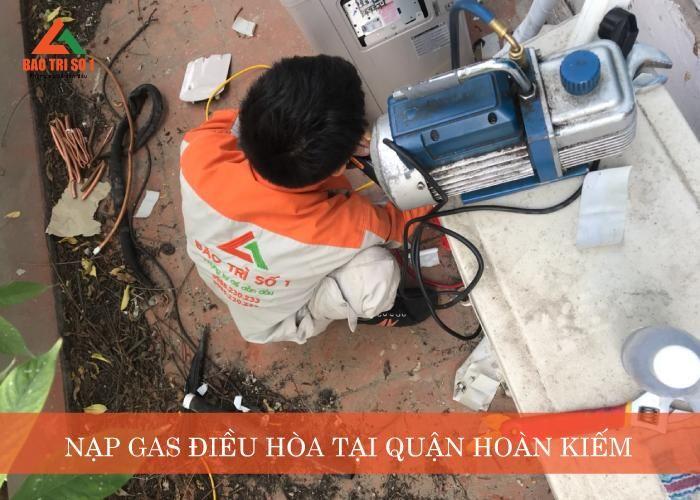 Nạp gas điều hòa tại quận Hoàn Kiếm chính hãng, nhanh chóng