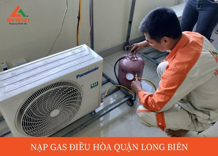 Nạp gas điều hòa ở quận Long Biên chính hãng, chuyên nghiệp