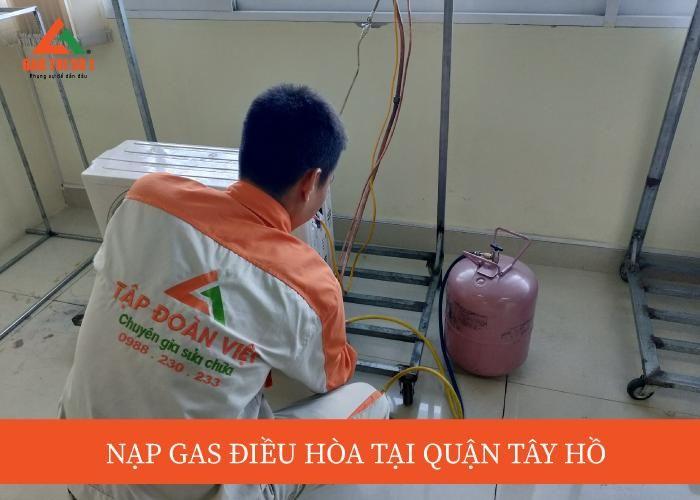 Nạp gas điều hòa tại quận Tây Hồ chuyên nghiệp