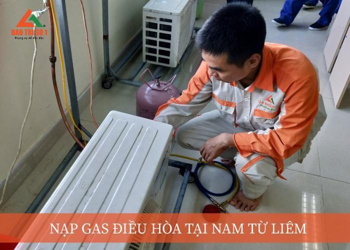 Nạp gas điều hòa tại quận Nam Từ Liêm uy tín